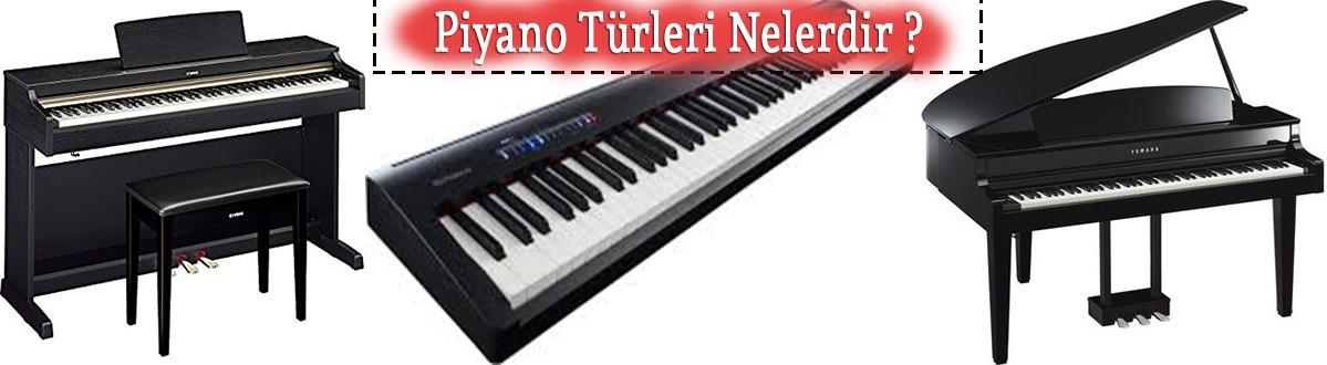 Piyano Türleri