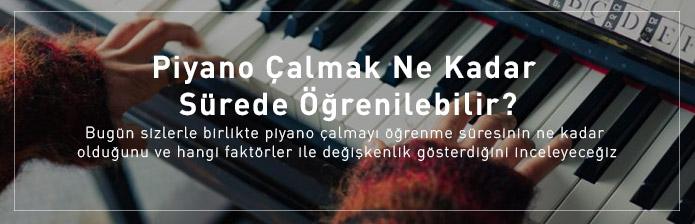 Piyano Çalmak Ne Kadar Sürede Öğrenilebilir?